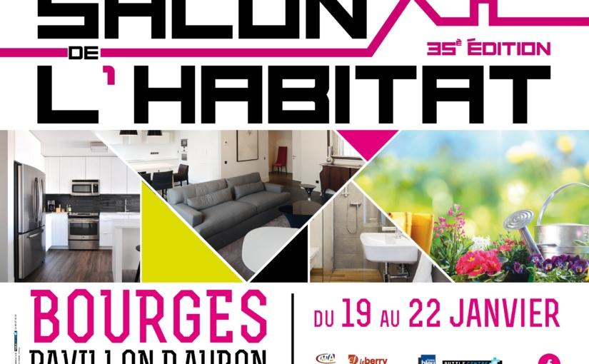 Retrouvez Eyeteck du 19 au 22 janvier 2018 au Salon de l'habitat de Bourges